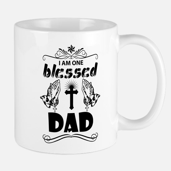 I Am One Blessed Dad Mugs
