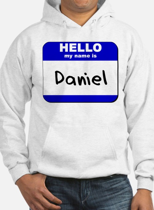 hello my name is daniel Hoodie