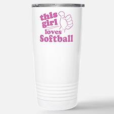 This Girl Loves Softball Travel Mug