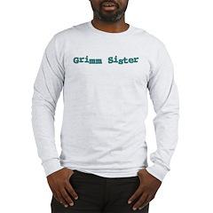Grimm Sister Long Sleeve T-Shirt