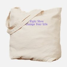 Right Shoe Change Life Tote Bag