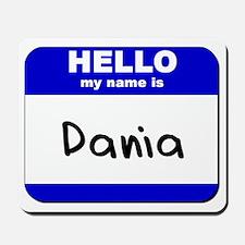 hello my name is dania  Mousepad