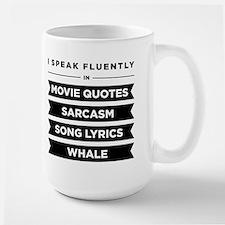 I Speak Fluently In...Ceramic Mugs
