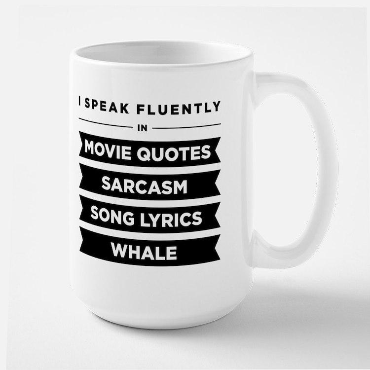 I Speak Fluently In...Large Mug