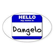 hello my name is dangelo Oval Decal