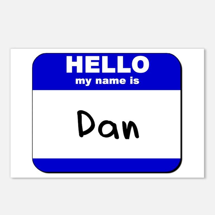 hello my name is dan  Postcards (Package of 8)