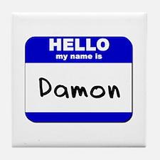 hello my name is damon  Tile Coaster