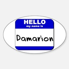 hello my name is damarion Oval Decal
