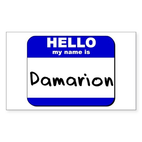 hello my name is damarion Rectangle Sticker