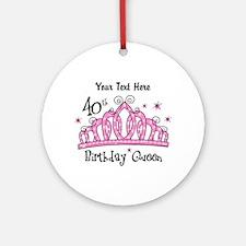 Personalized Tiara 40th Birthday Queen Ornament (R