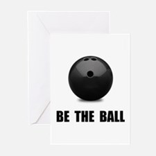 Be Ball Bowling Greeting Cards