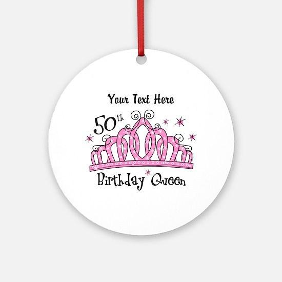 Personalized Tiara 50th Birthday Queen Ornament (R