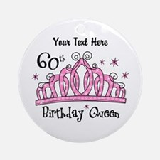 Personalized Tiara 60th Birthday Queen Ornament (R