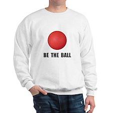Be Ball Kickball Sweatshirt