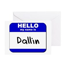 hello my name is dallin  Greeting Cards (Package o