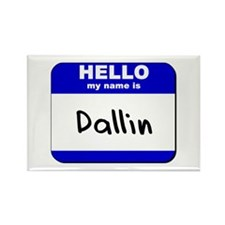 hello my name is dallin Rectangle Magnet