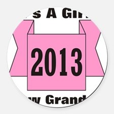 2013 Grandpa of Girl Round Car Magnet
