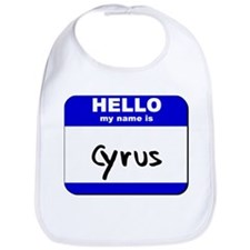 hello my name is cyrus  Bib