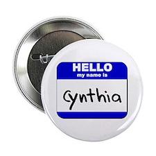 hello my name is cynthia Button