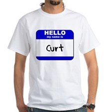 hello my name is curt Shirt