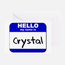 hello my name is crystal  Greeting Cards (Package