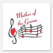 "Mother Of Groom Music Notes Square Car Magnet 3"" x"