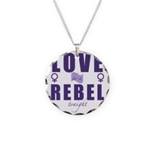 Love be a rebel tonight Necklace