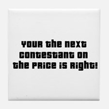 Price Is Right Tile Coaster