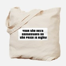 Price Is Right Tote Bag