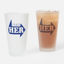 I'm With Her Drinking Glass