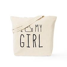 I 'Thumbs Up' My Girl Tote Bag