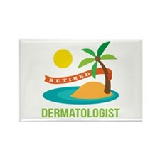 Retired Dermatologist Rectangle Magnet