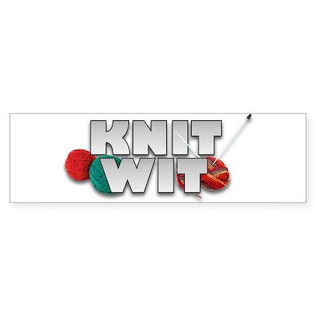 Knit Wit Knitter Bumper Sticker