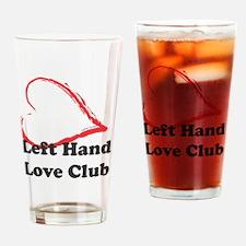 Left Hand Love Club Drinking Glass