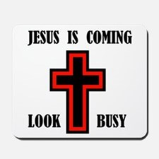 JESUS IS COMING Mousepad