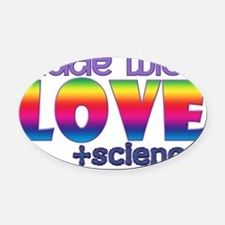 Love+Science Oval Car Magnet