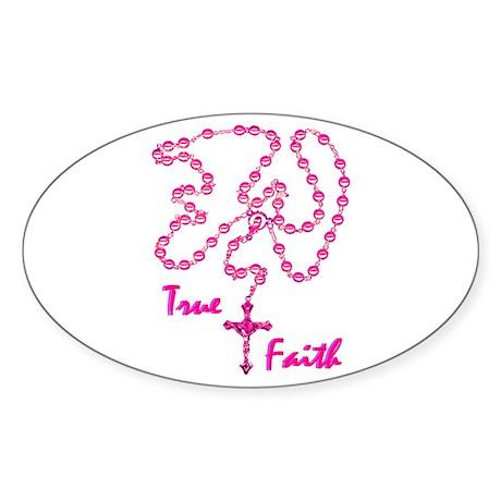 True Faith Oval Sticker