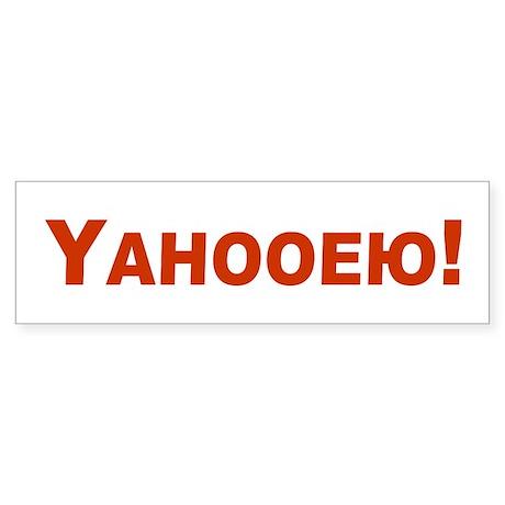 Yahooeu! Bumper Sticker
