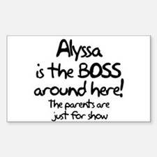 Alyssa is the Boss Rectangle Decal