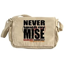 Never Touch My Mise Messenger Bag