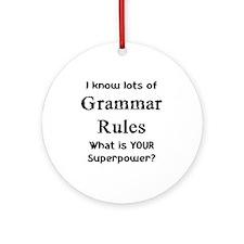 grammar rules Ornament (Round)