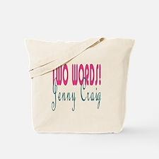 Jenny Craig Tote Bag