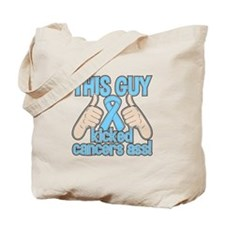 Prostate Cancer This Guy Kicked Cancer Tote Bag