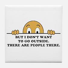 Social Phobia Humor Saying Tile Coaster
