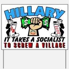 To Screw A Village! Yard Sign