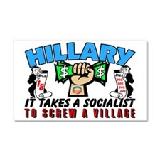 To Screw A Village! Car Magnet 20 X 12