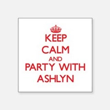 Keep Calm and Party with Ashlyn Sticker