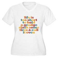Life is too short Plus Size T-Shirt