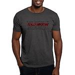Important Things in Life Dark T-Shirt