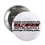 Important Things in Life Button